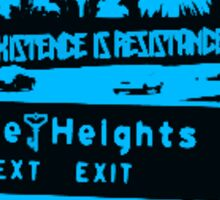Existence is Resistance Boyle Heights Sticker