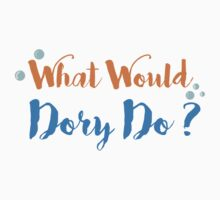 What Would Dory Do? One Piece - Short Sleeve