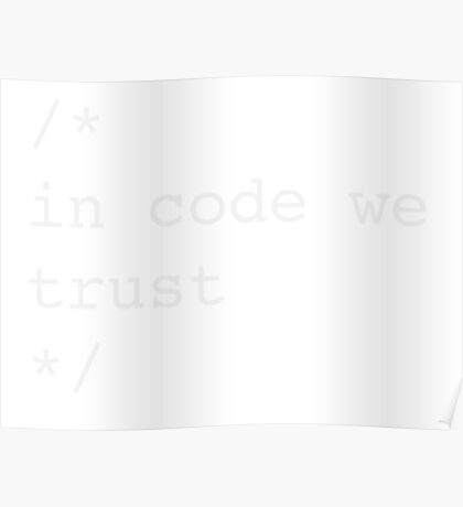 In Code We Trust (White) Poster