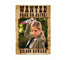 Buffy the Vampire Slayer Wanted Art Print