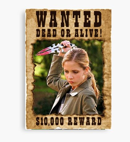 Buffy the Vampire Slayer Wanted Canvas Print