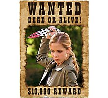 Buffy the Vampire Slayer Wanted Photographic Print