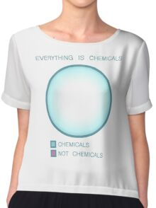 Everything is chemicals Chiffon Top