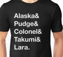 Looking For Alaska - Names Unisex T-Shirt