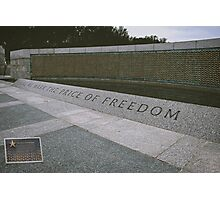 What Does Freedom Cost? Photographic Print