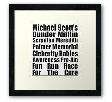 Dunder Mifflin Fun Run Race For The Cure Framed Print