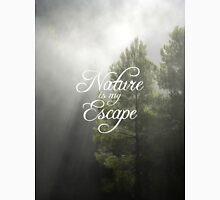 Nature Is My Escape Unisex T-Shirt