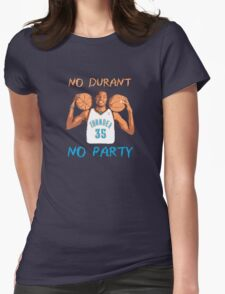 No Kevin Durant, No Party Womens Fitted T-Shirt