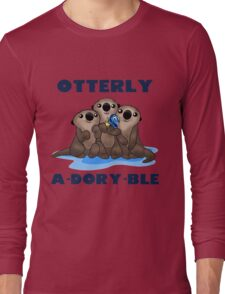 Otterly A-Dory-Ble! Long Sleeve T-Shirt