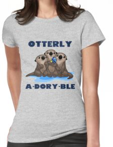 Otterly A-Dory-Ble! Womens Fitted T-Shirt