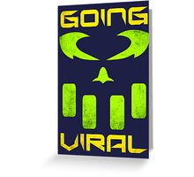 Going Viral Greeting Card