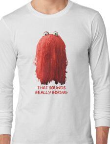 DHMIS - Boring Don't Hug Me I'm Scared 1 Long Sleeve T-Shirt