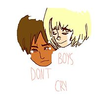 Boys Don't Cry by LoveHair