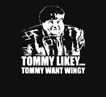 TOMMY LIKEY TOMMY WANT WINGY CHRIS FARLEY Unisex T-Shirt