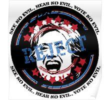 Reject Hillary - See No Evil, Hear No Evil, Vote No Evil (Light Background) Poster
