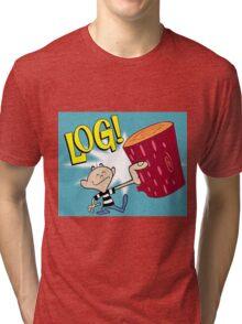 Log! Tri-blend T-Shirt