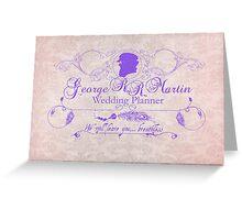 George R.R. Martin - Wedding Planner Greeting Card