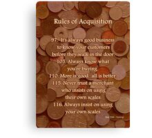 Rules of Acquisition - Part 4 Canvas Print