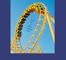Life's a Roller Coaster Ride Classic T-Shirt