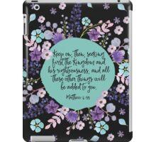MATTHEW 6:33 (Purple Flowers) iPad Case/Skin