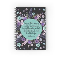 MATTHEW 6:33 (Purple Flowers) Spiral Notebook