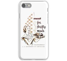 Meat! For Thrifty Meals iPhone Case/Skin