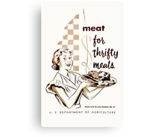 Meat! For Thrifty Meals Canvas Print