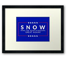 Make The Seven Kingdoms Great Again! Snow for Iron Throne 2016 (GAME OF THRONES) Framed Print