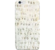 F*ck Yeah (yes yes yes) word pattern iPhone Case/Skin