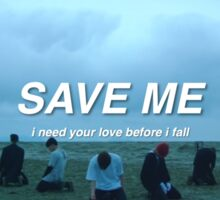 save me Sticker