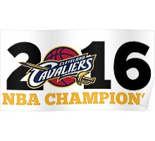 Cleveland Cavaliers Champions!! FINALLY NBA CHAMPS Poster