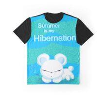 Summer is my hibernation  Graphic T-Shirt