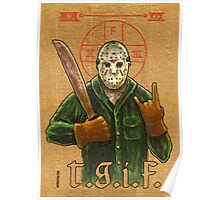 Religious Horror Icon-Jason Voorhees-T.G.I.F.-Friday the 13th Poster