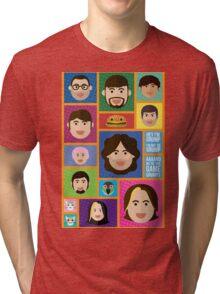 Aaand We're The... Tri-blend T-Shirt