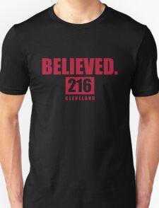 Believed - Cleveland - Finals tee Unisex T-Shirt