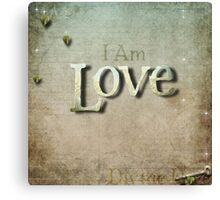 I Am Love ( v2) Canvas Print