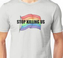 STOP KILLING US (flag) - FUNDRAISER 50 4 50 Unisex T-Shirt