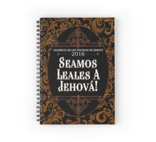 SEAMOS LEALES A JEHOVÁ! (Clásico) Spiral Notebook