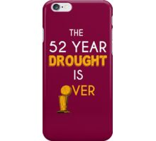 The 52 Year Drought is Over! iPhone Case/Skin