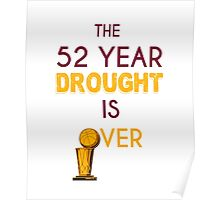 The 52 Year Drought is Over! Poster
