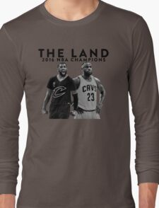 THE LAND · 2016 NBA CHAMPIONS Long Sleeve T-Shirt