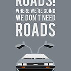 Back To The Future 'Roads' - Grey by Hello I'm Nik