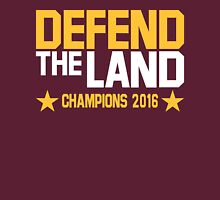 "Cleveland Cavaliers Champions 2016 ""DEFEND THE LAND"" KING JAMES LEBORN Unisex T-Shirt"