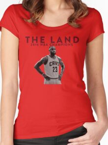 THE LAND · LEBRON JAMES 2016 NBA CHAMPION. Women's Fitted Scoop T-Shirt