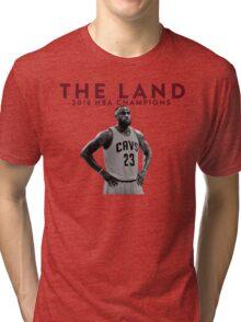 THE LAND · LEBRON JAMES 2016 NBA CHAMPION. Tri-blend T-Shirt