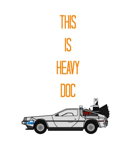 This is heavy Doc Sticker