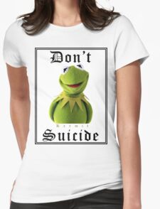 Don't Kermit Womens Fitted T-Shirt