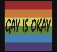 Gay Is Okay  Kids Tee