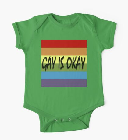 Gay Is Okay  One Piece - Short Sleeve