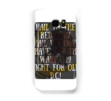Hail to the redskins Samsung Galaxy Case/Skin